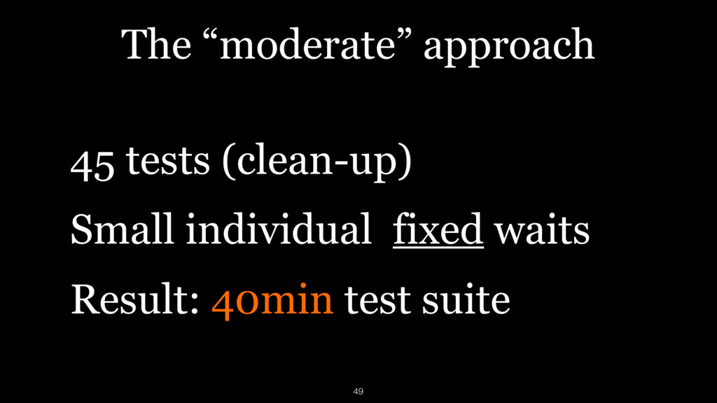 """The """"moderate"""" approach 45 tests (clean-up) Sma..."""