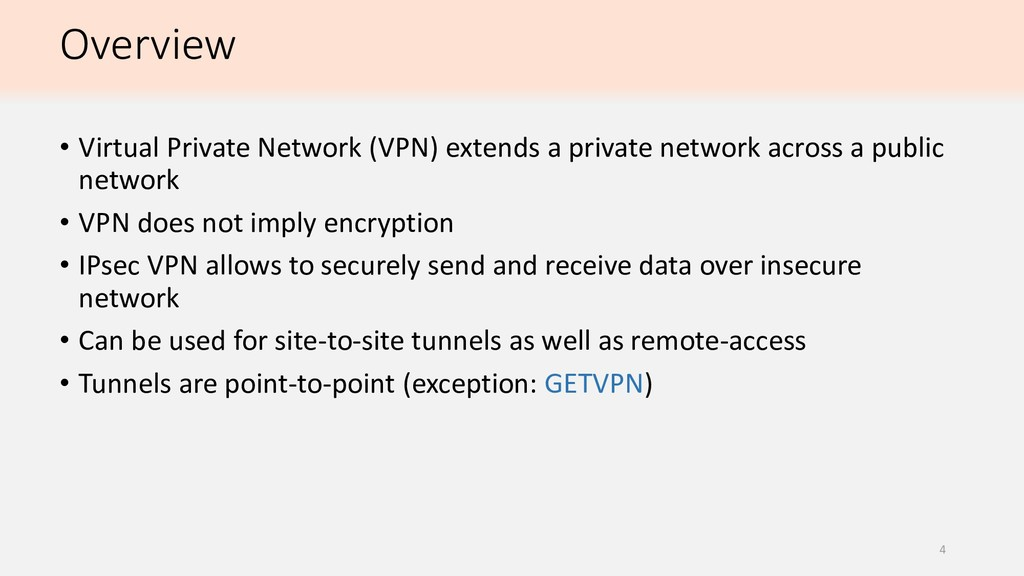 Overview • Virtual Private Network (VPN) extend...