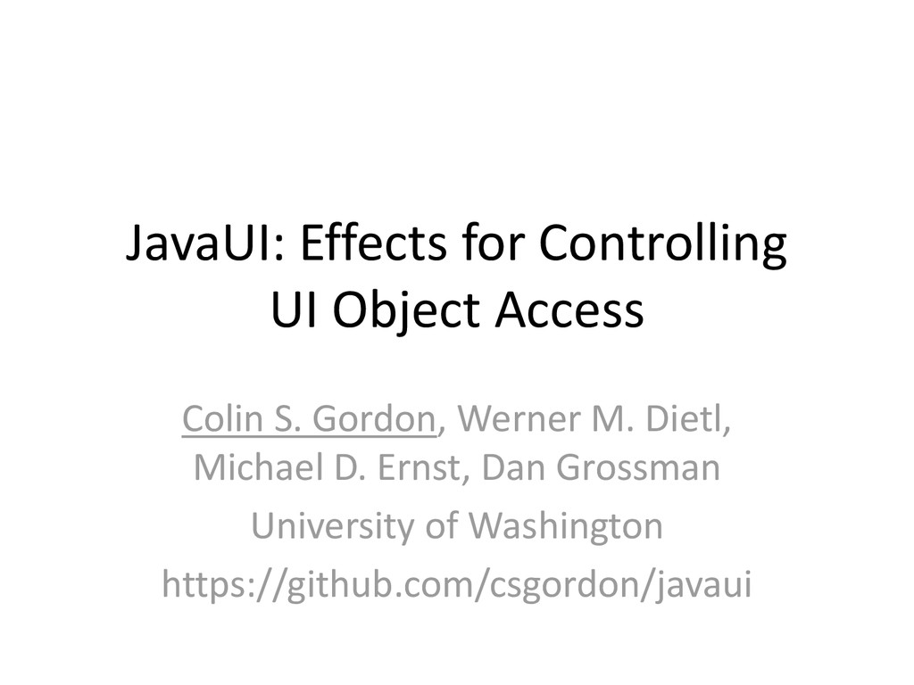 JavaUI: Effects for Controlling UI Object Acces...