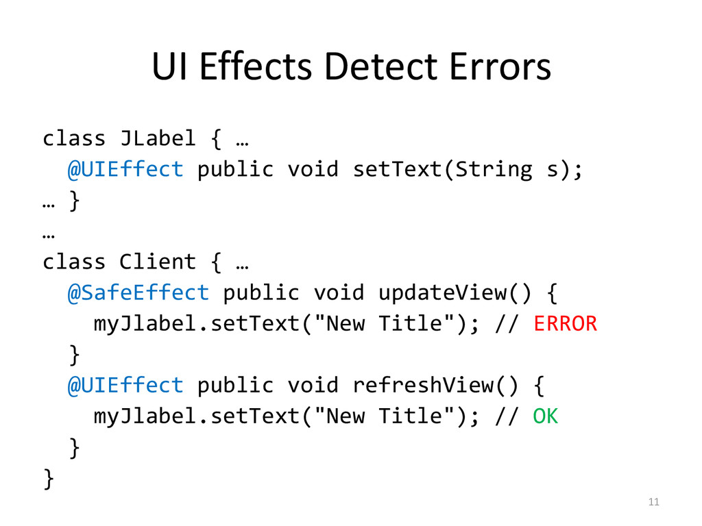 UI Effects Detect Errors class JLabel { … @UIEf...