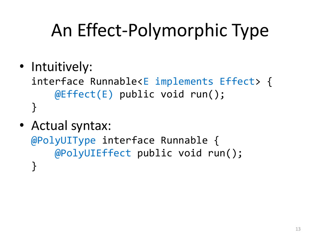 An Effect-Polymorphic Type • Intuitively: inter...