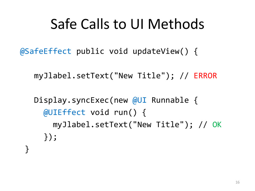 Safe Calls to UI Methods @SafeEffect public voi...