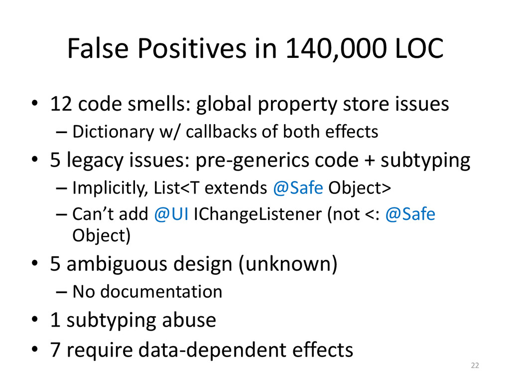 False Positives in 140,000 LOC • 12 code smells...