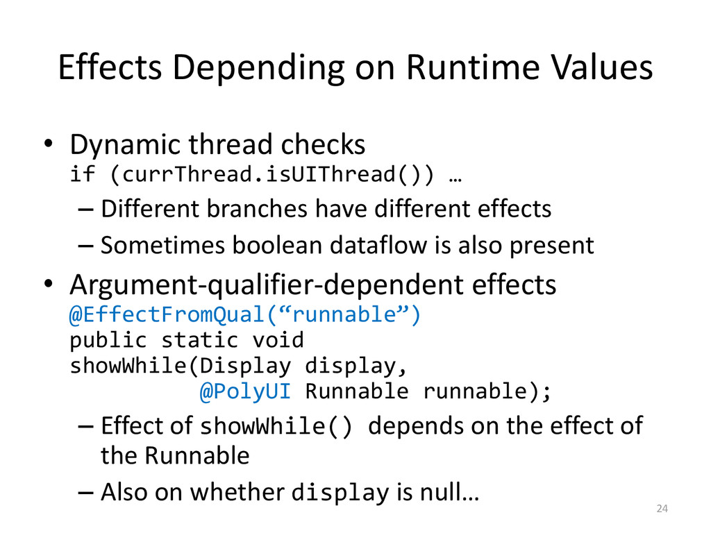 Effects Depending on Runtime Values • Dynamic t...