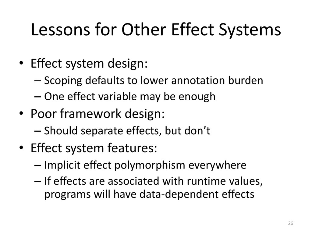 Lessons for Other Effect Systems • Effect syste...