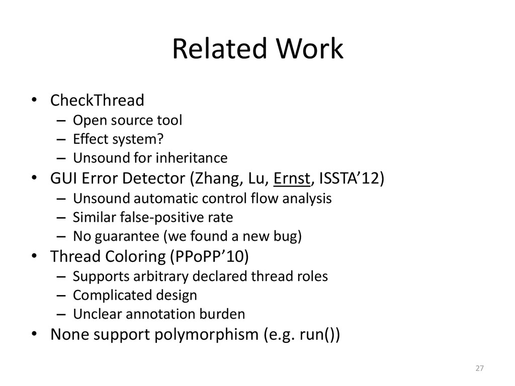Related Work • CheckThread – Open source tool –...