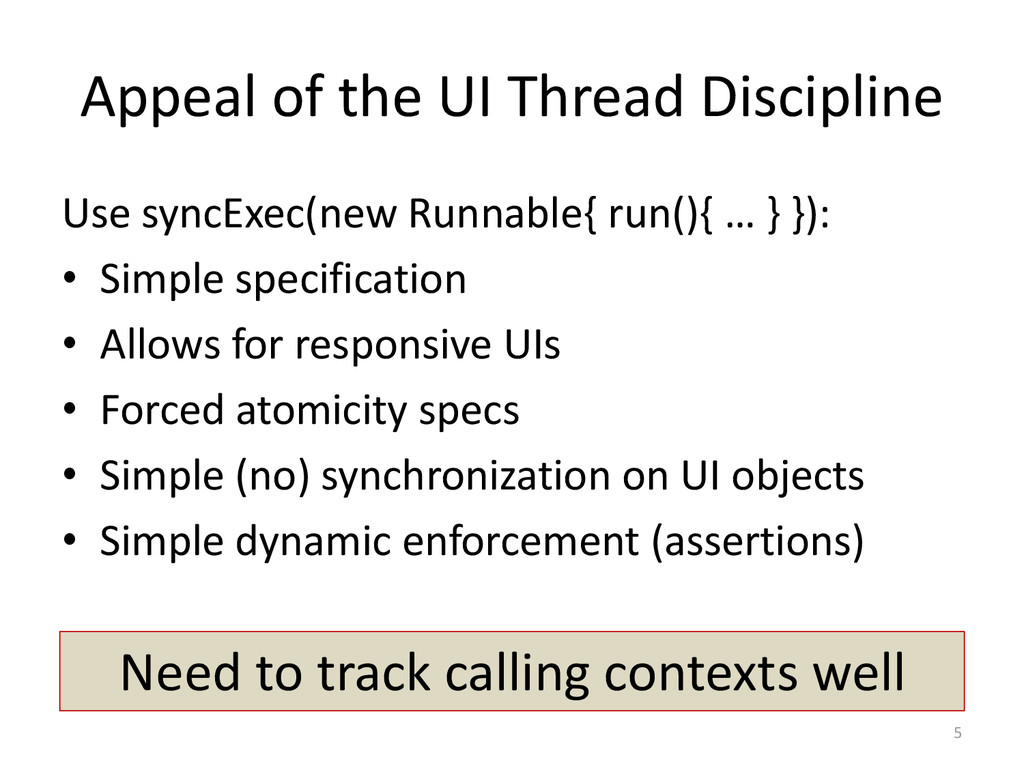 Appeal of the UI Thread Discipline Use syncExec...