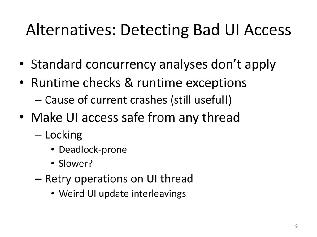 Alternatives: Detecting Bad UI Access • Standar...