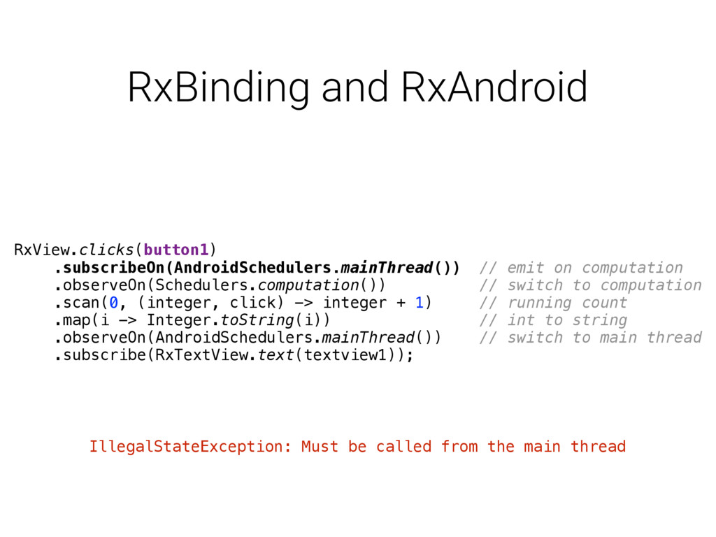 RxBinding and RxAndroid RxView.clicks(button1)...