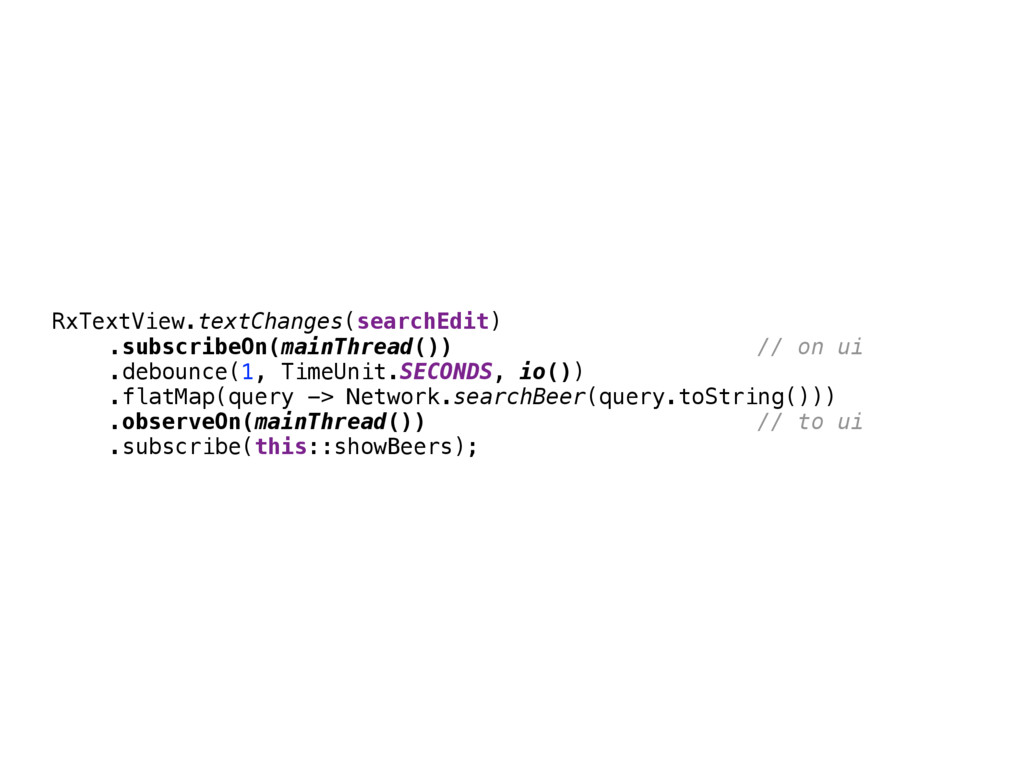 RxTextView.textChanges(searchEdit) .subscribeO...