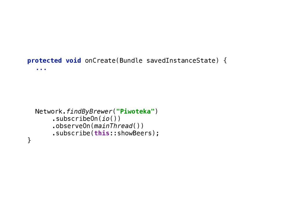 protected void onCreate(Bundle savedInstanceSta...