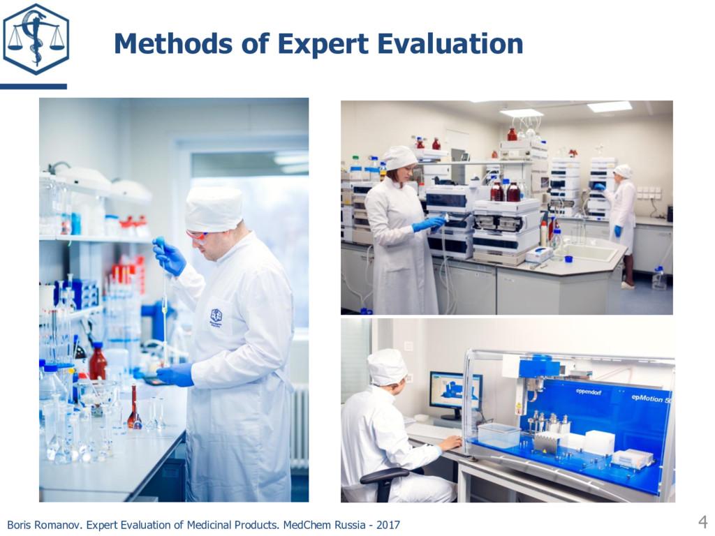 Methods of Expert Evaluation 4 Boris Romanov. E...