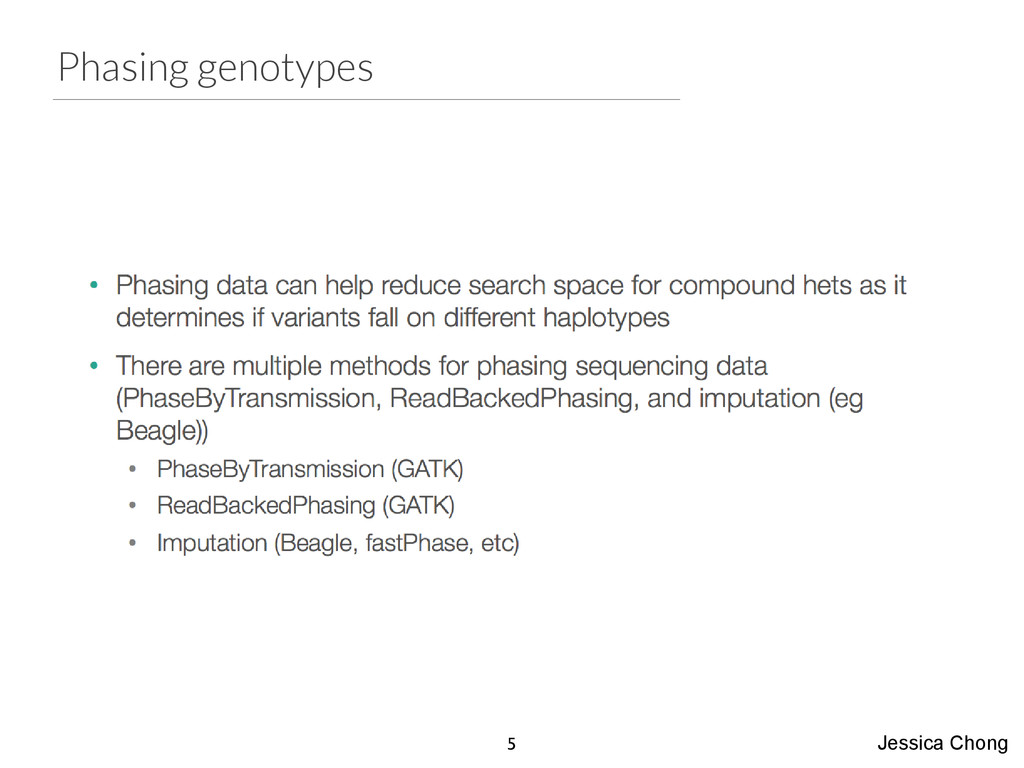Phasing genotypes Jessica Chong 5