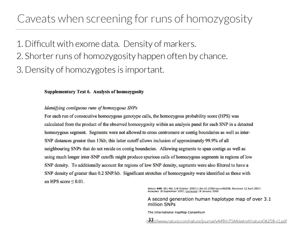 Caveats when screening for runs of homozygosity...
