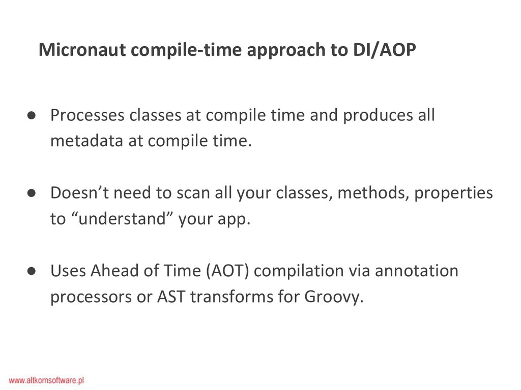 ● Processes classes at compile time and produce...