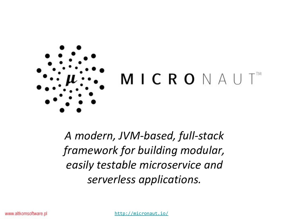 http://micronaut.io/ A modern, JVM-based, full-...