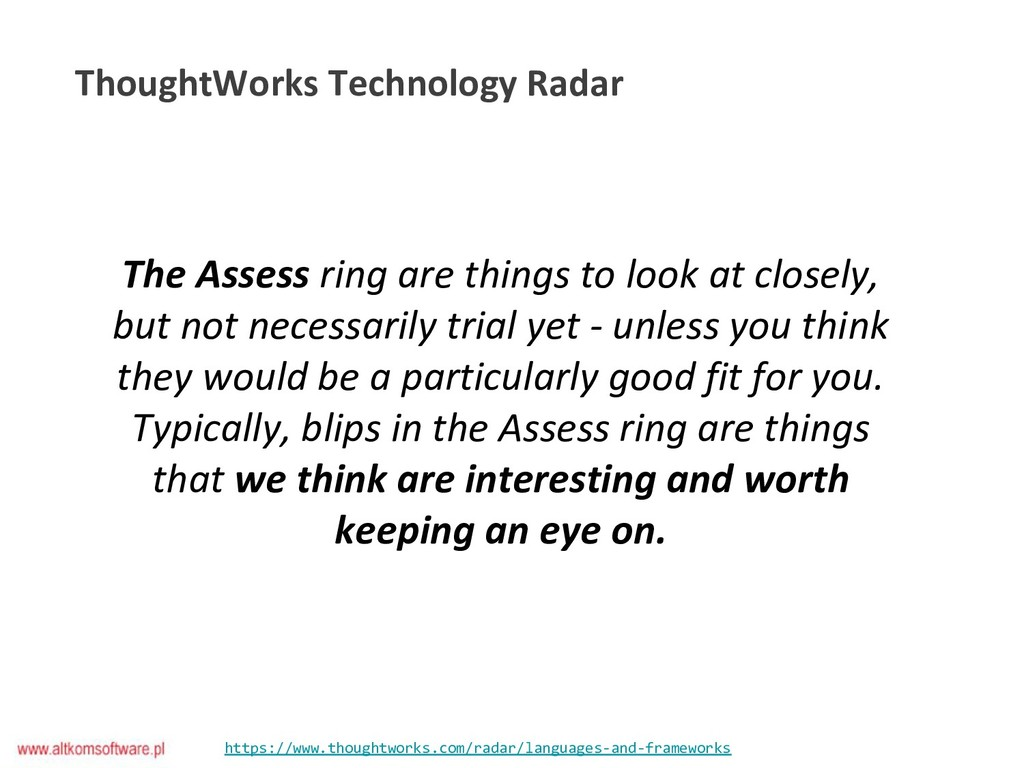 https://www.thoughtworks.com/radar/languages-an...