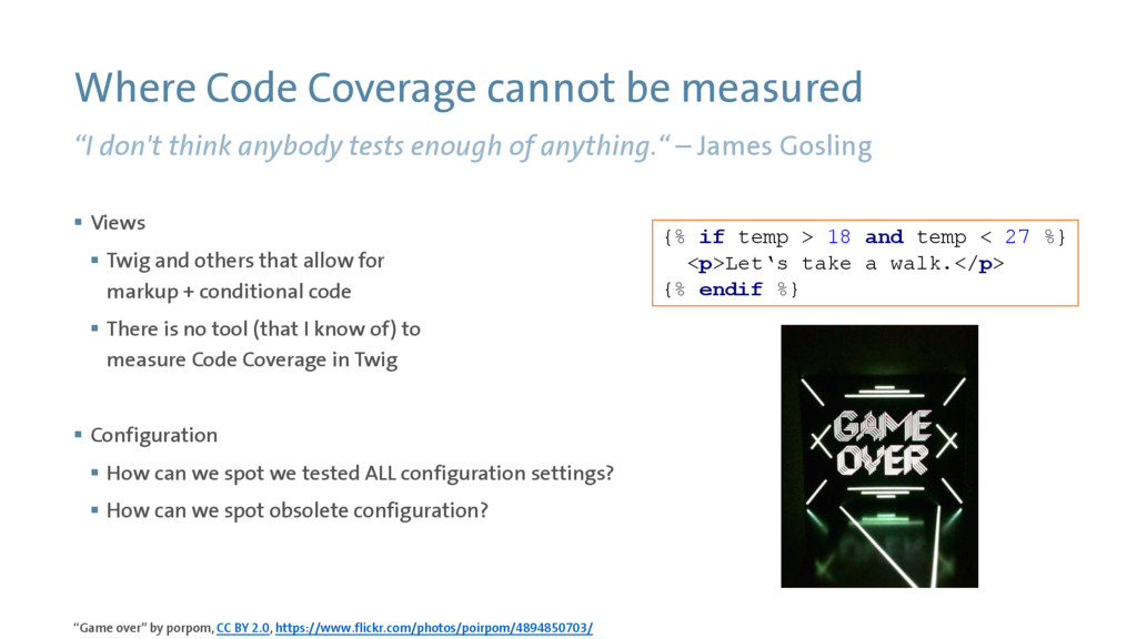 "Where Code Coverage cannot be measured ""I don't..."