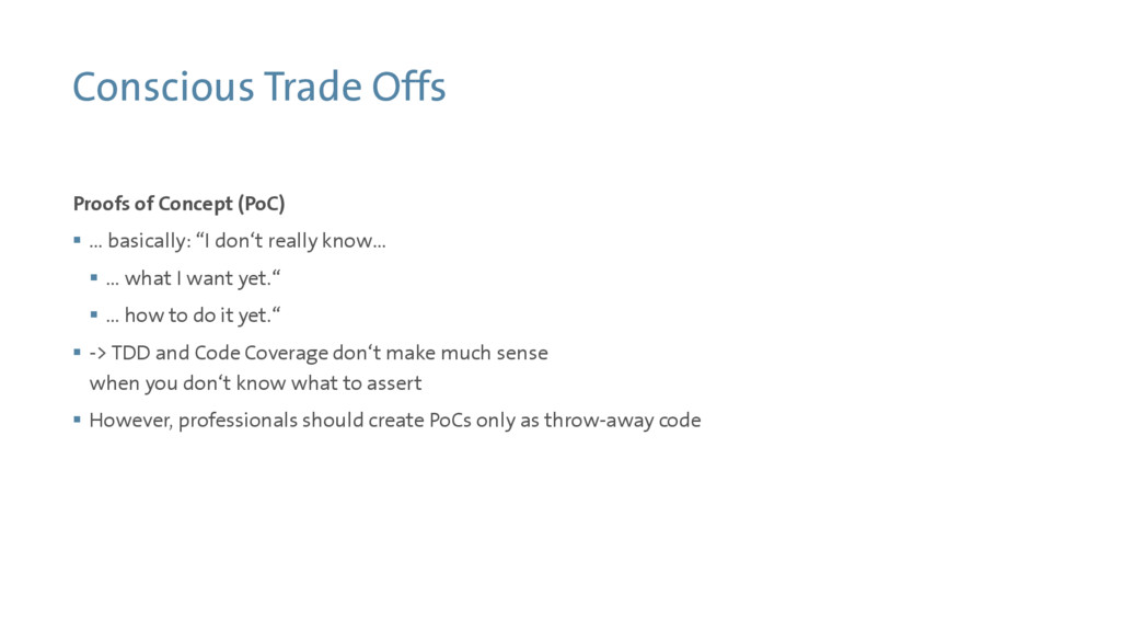 Conscious Trade Offs Proofs of Concept (PoC)  ...