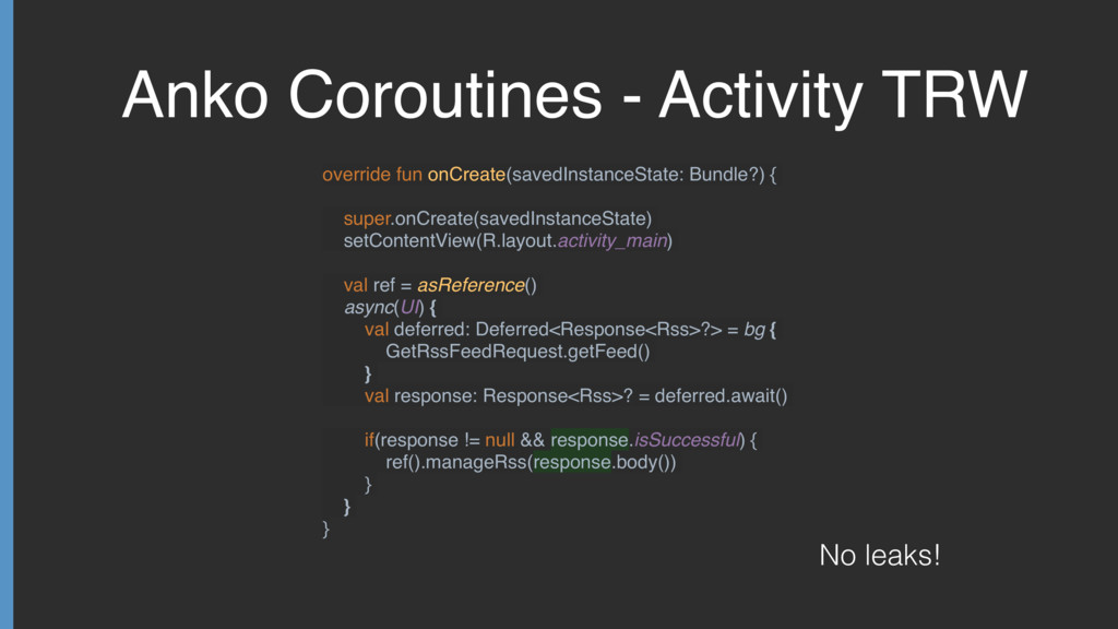 Anko Coroutines - Activity TRW override fun onC...