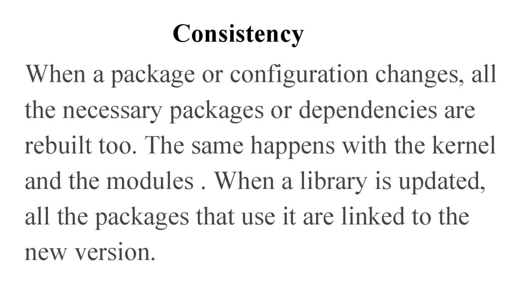 Consistency When a package or configuration cha...