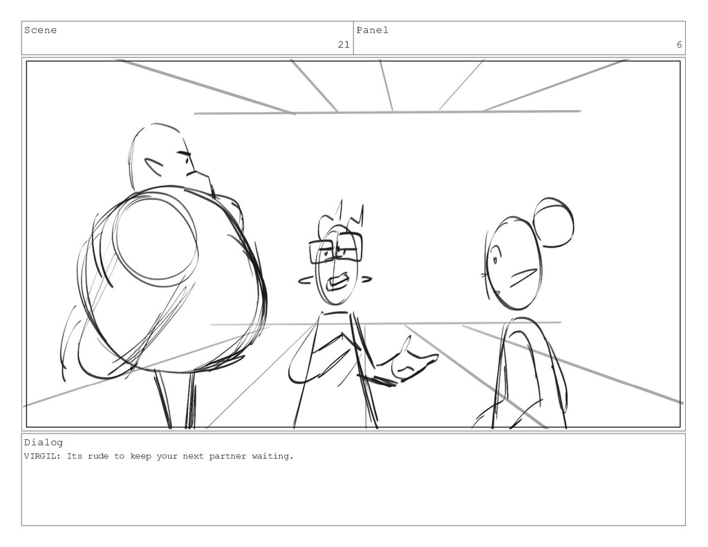 Scene 21 Panel 6 Dialog VIRGIL: Its rude to kee...