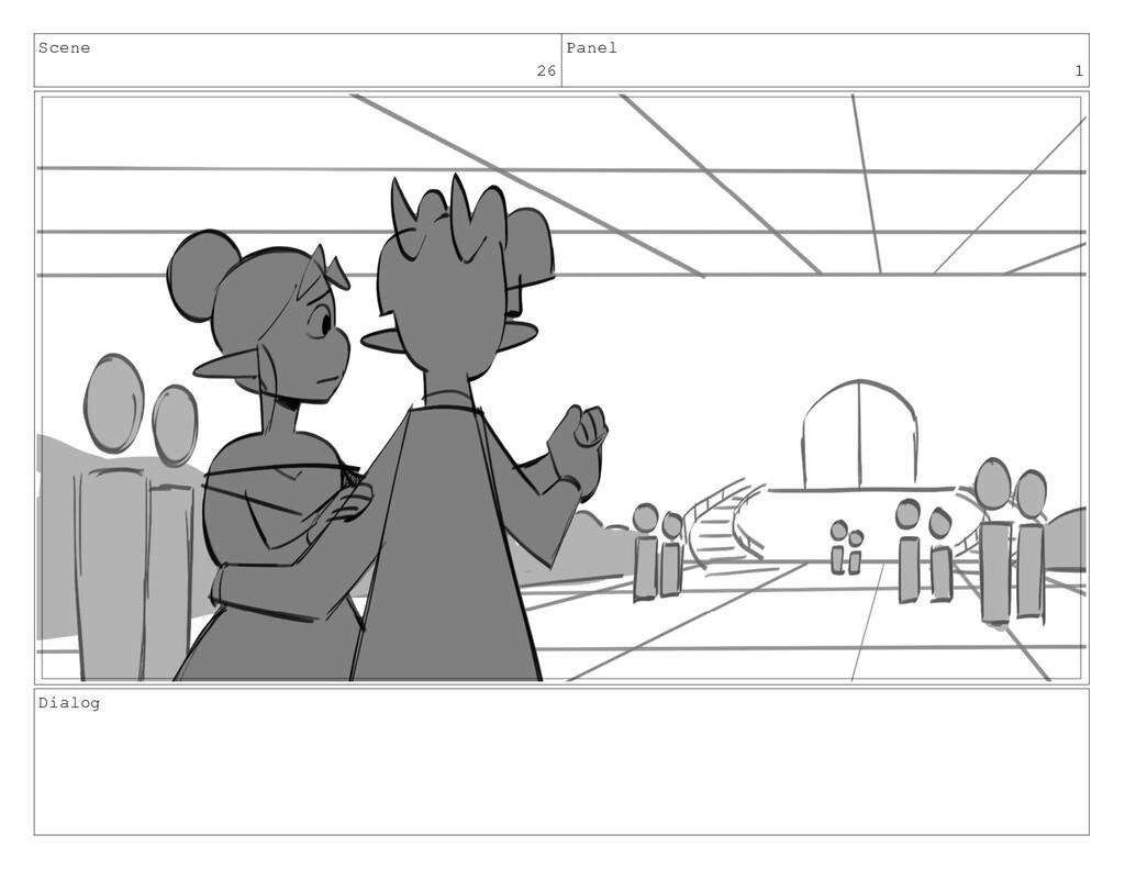 Scene 26 Panel 1 Dialog