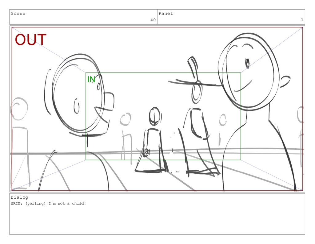 Scene 40 Panel 1 Dialog WRIN: (yelling) I'm not...