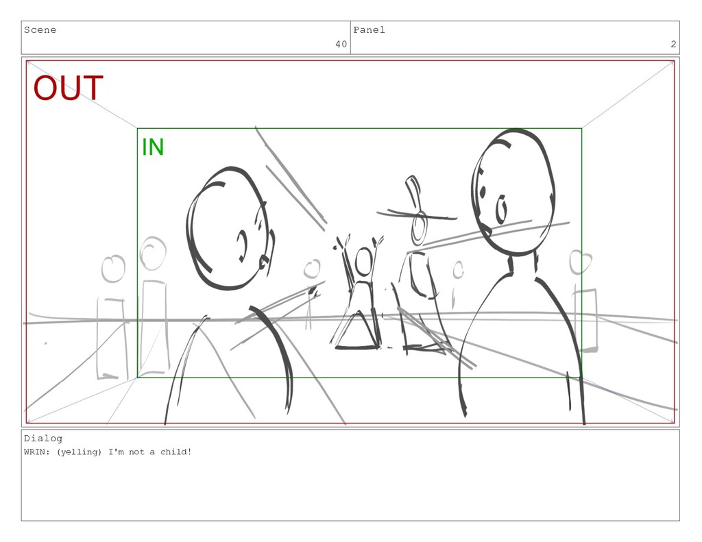 Scene 40 Panel 2 Dialog WRIN: (yelling) I'm not...