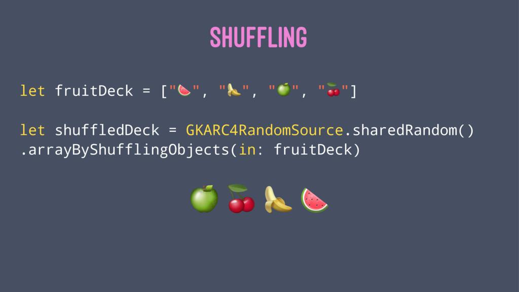 "SHUFFLING let fruitDeck = [""!"", """""", ""#"", ""$""] ..."