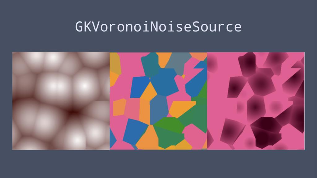 GKVoronoiNoiseSource