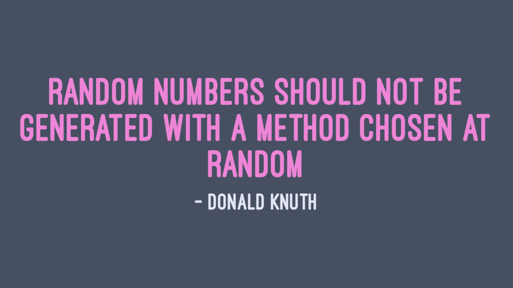 Random numbers should not be generated with a m...