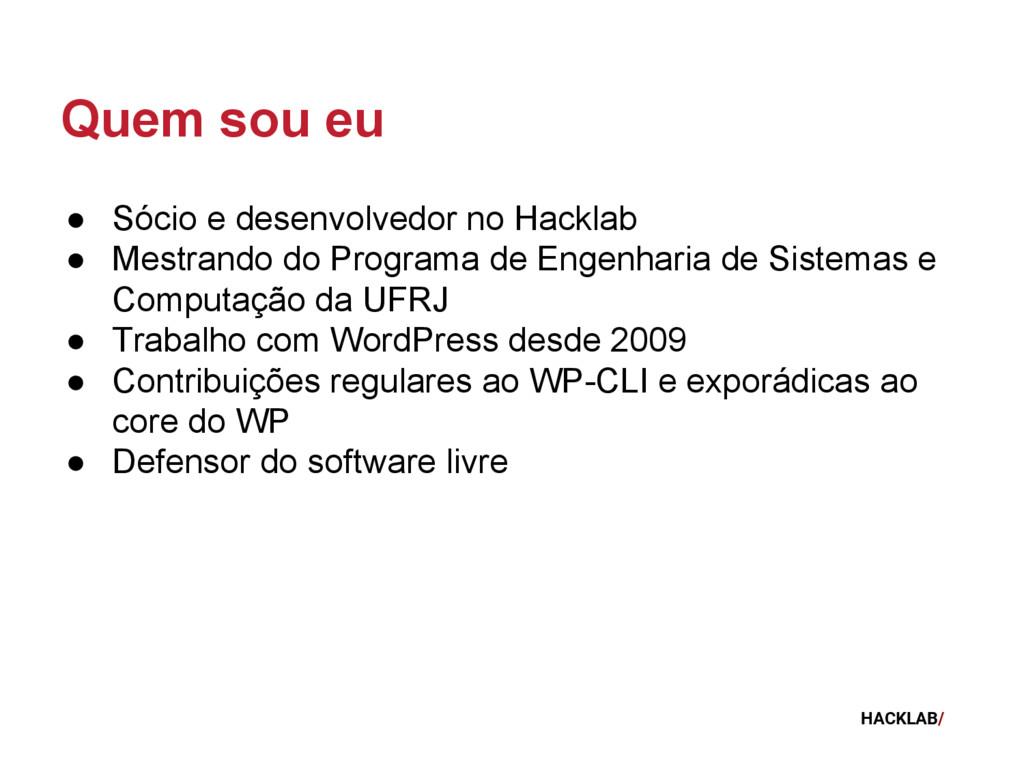 HACKLAB/ ● Sócio e desenvolvedor no Hacklab ● M...