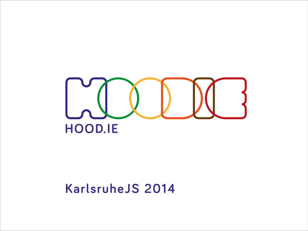 HOOD.IE KarlsruheJS 2014 HOOD.IE