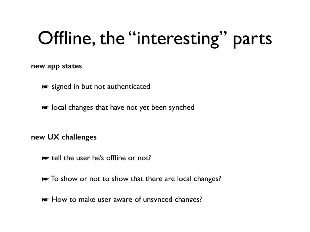 """Offline, the """"interesting"""" parts new app states ..."""