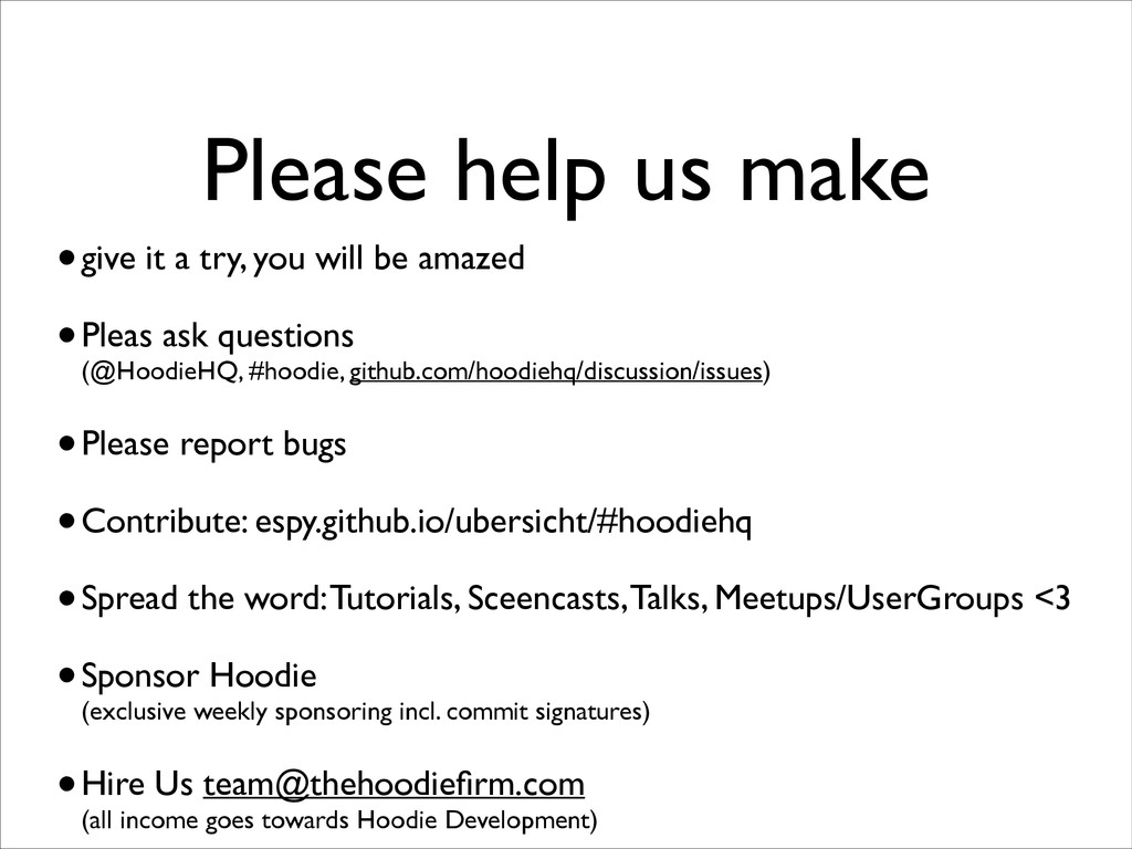 Please help us make •give it a try, you will be...