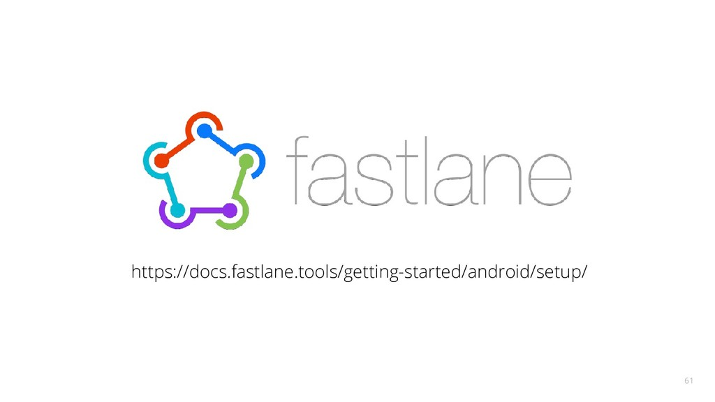 https://docs.fastlane.tools/getting-started/and...