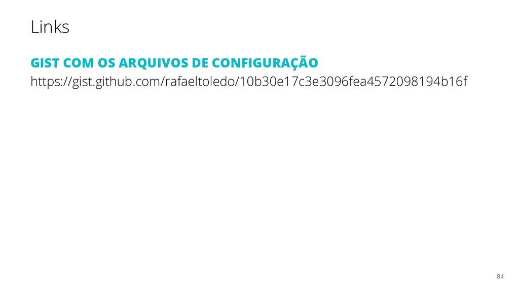Links GIST COM OS ARQUIVOS DE CONFIGURAÇÃO http...