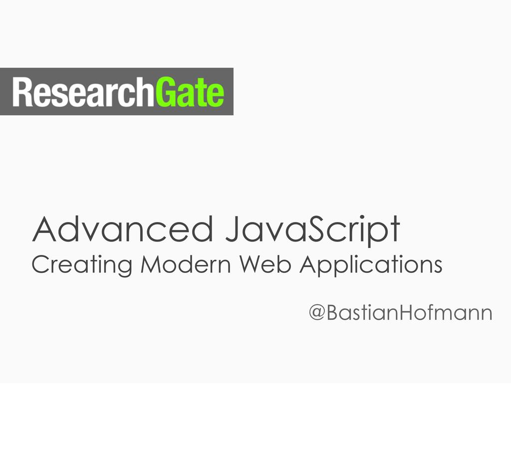 Advanced JavaScript Creating Modern Web Applica...