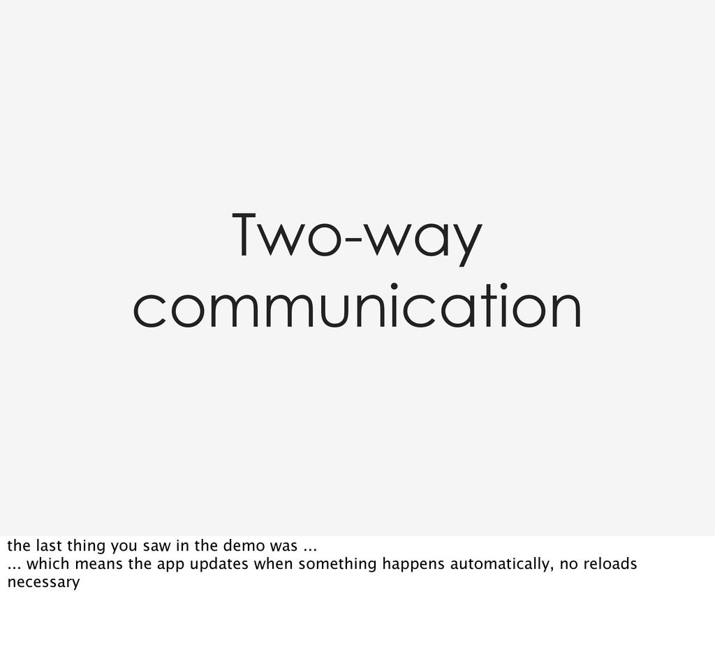 Two-way communication the last thing you saw in...