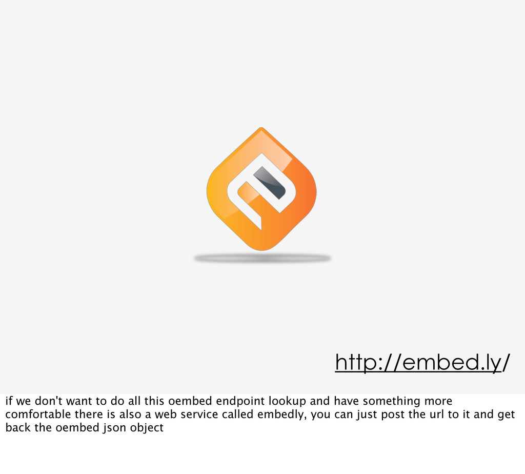 http://embed.ly/ if we don't want to do all thi...