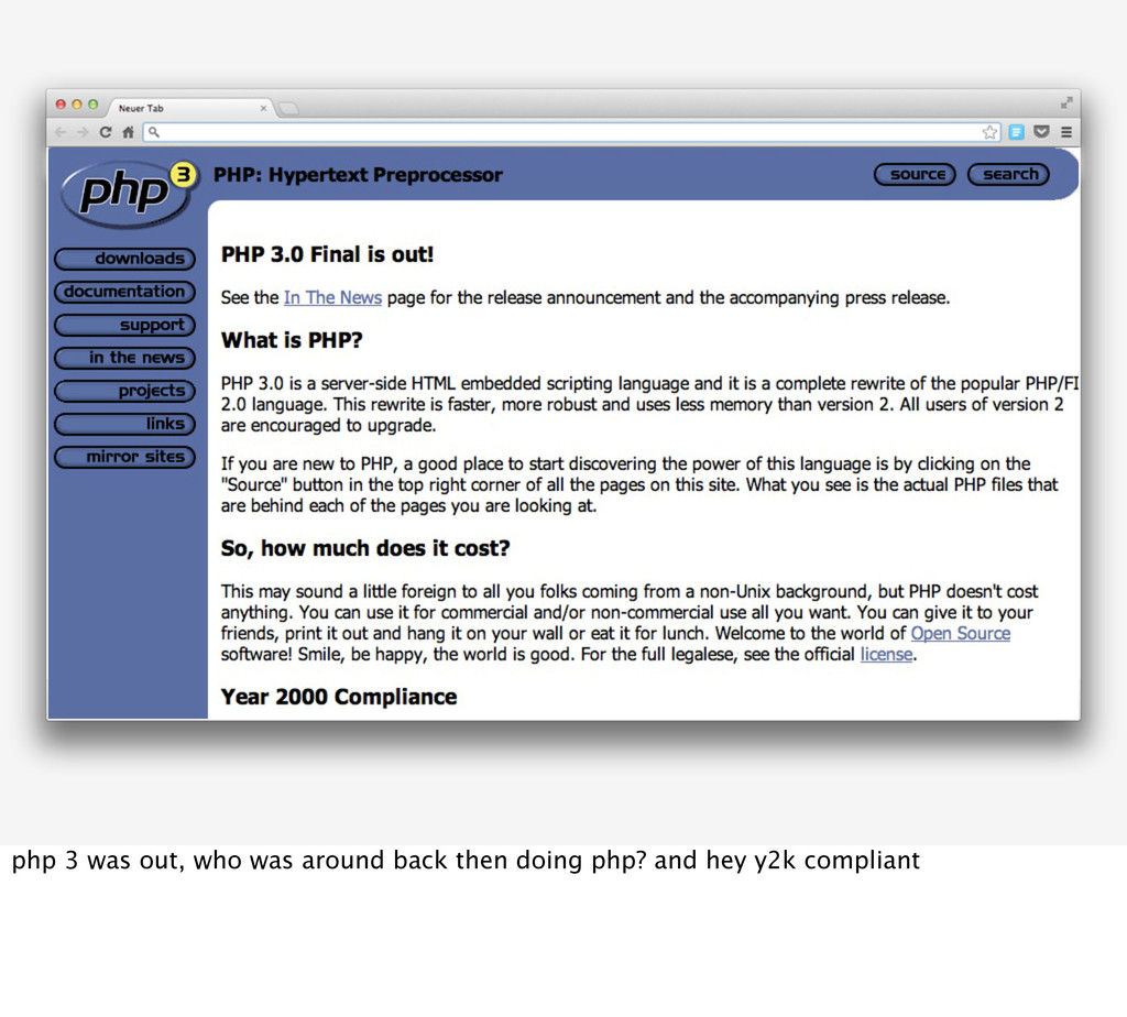php 3 was out, who was around back then doing p...