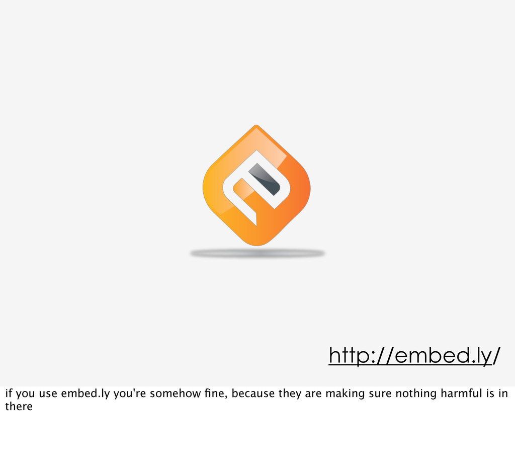 http://embed.ly/ if you use embed.ly you're som...