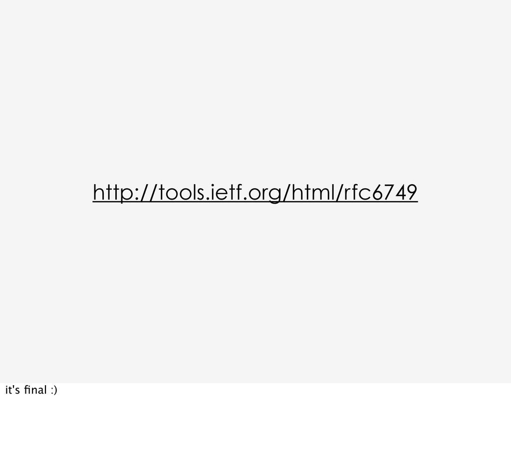 http://tools.ietf.org/html/rfc6749 it's final :)