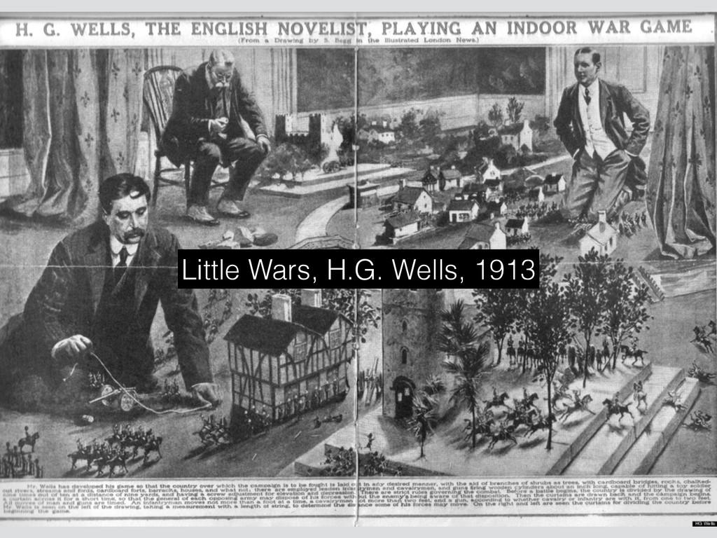 Little Wars, H.G. Wells, 1913