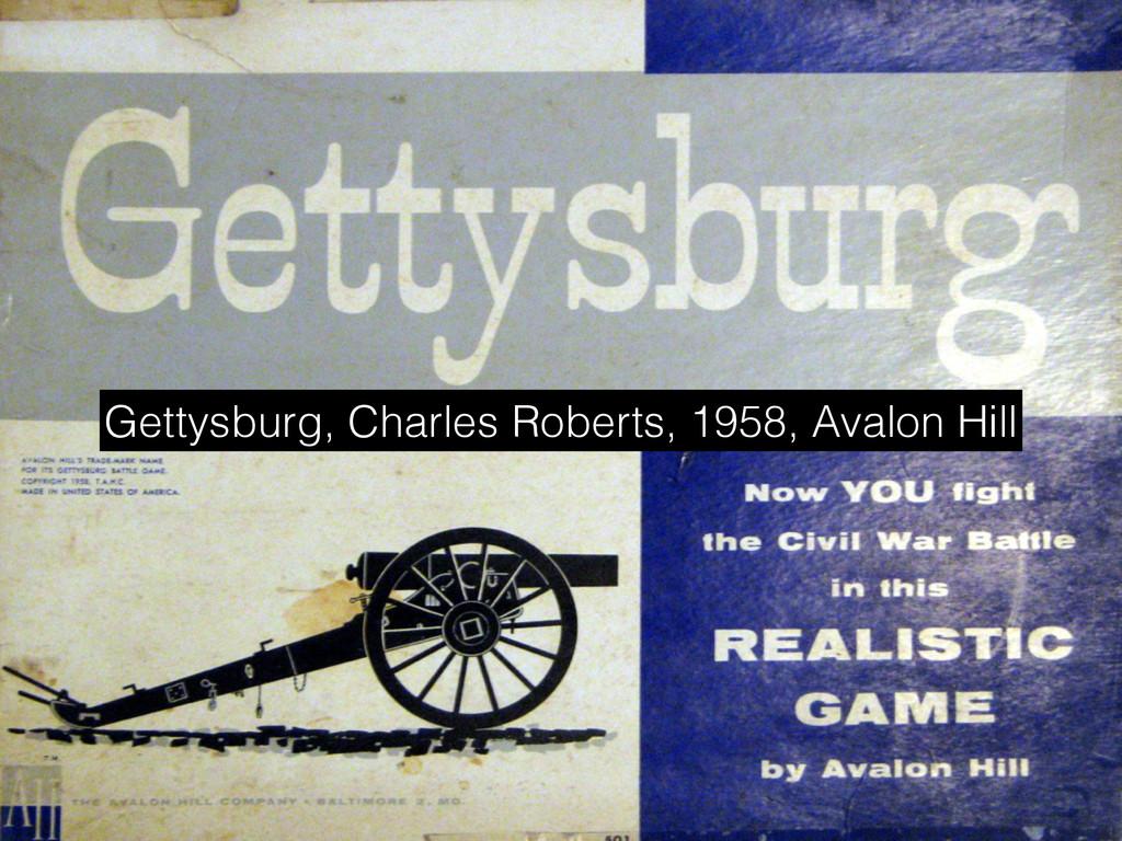 Gettysburg, Charles Roberts, 1958, Avalon Hill