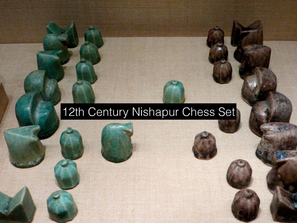 12th Century Nishapur Chess Set