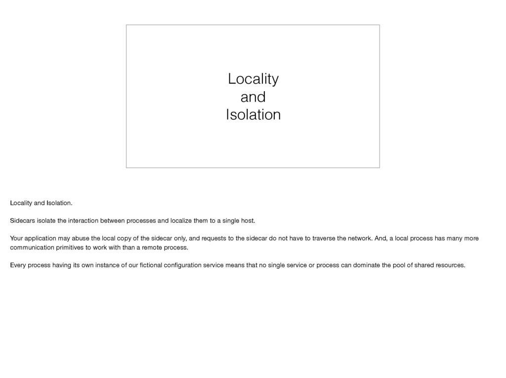 Locality and Isolation Locality and Isolation. ...
