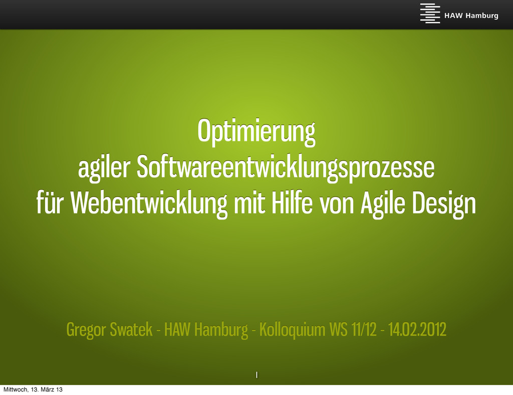 Gregor Swatek - HAW Hamburg - Kolloquium WS 11/...