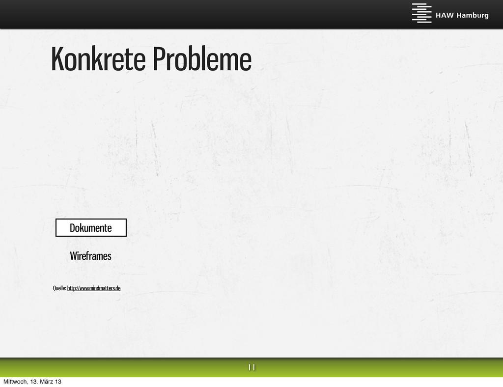Konkrete Probleme 11 Dokumente Wireframes Quell...